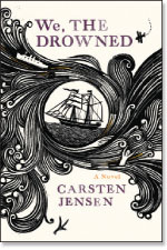We the Drowned by Carsten Jensen