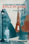 A Little Circle of Kindred Minds: Joyce in Paris