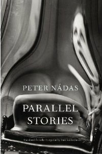 Parallel Stories by Peter Nadas