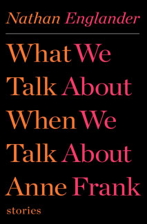 What We Talk About When We Talk About Anne Franke