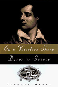 On a Voiceless Shore: Byron in Greece