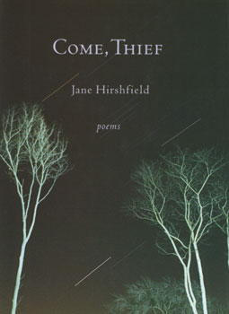 Come, Thief by Jane Hirschfield