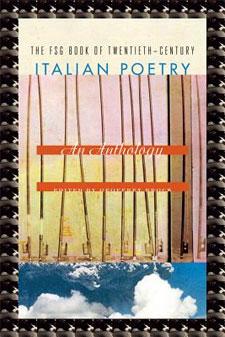 FSG Book of Twentieth-Century Italian Poetry