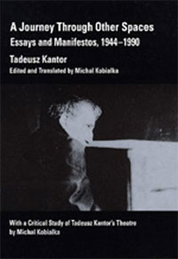Kantor, A Journey Through Other Spaces
