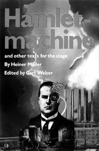 Hamlet-Machine, Heiner Muller