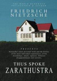 Thus Spoke Zarathustra: A Book for None at All