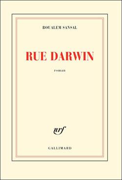 Rue Darwin by Boualem Sansal