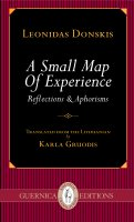A Small Map of Experience: Reflections and Aphorisms