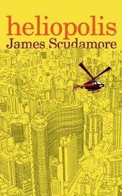 Heliopolis by James Scudamore