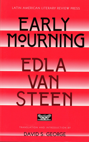Early Mourning by Edla Van Steen