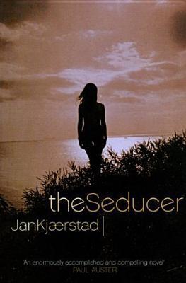 The Seducer by Jan Kjaerstad