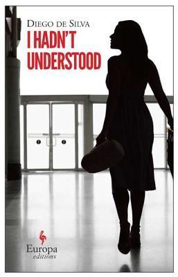 I Hadn't Understood