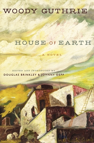 House of Earth by Woodie Guthrie