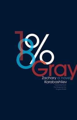 18& Gray by Zachary Karabashliev