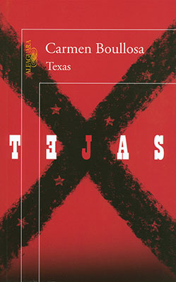 Texas by Carmen Boullosa