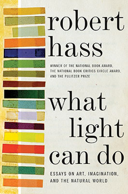 What Light Can Do, Roberet Hass