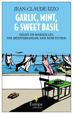 Garlic, Mint, and Sweet Basil