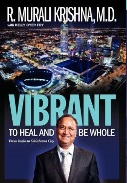 Vibrant: To Heal and Be Whole