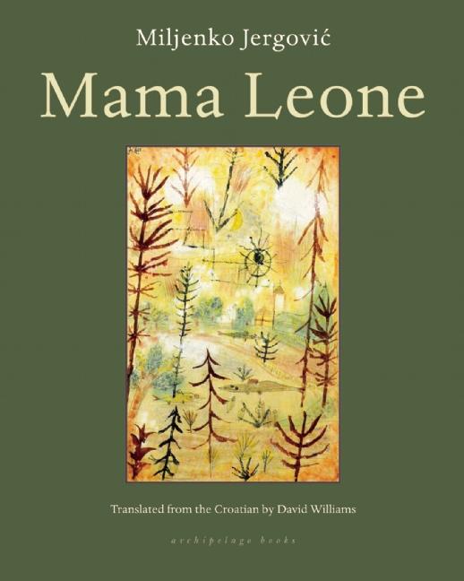 Mama Leone by Miljenko Jergovic