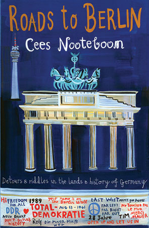Roads to Berlin by Cates Nooteboom