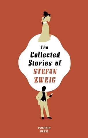 Collected Stories of Stefan Zweig
