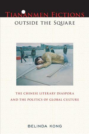 Tiananmen Fictions