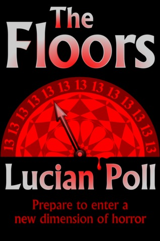 The Floors by Lucian Poll