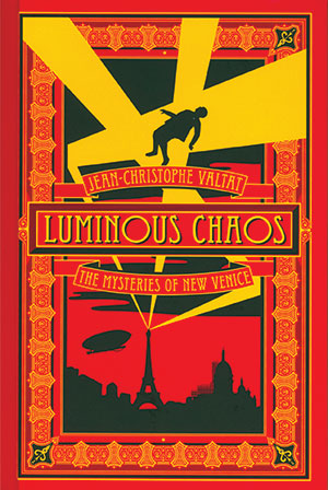 Luminous Chaos