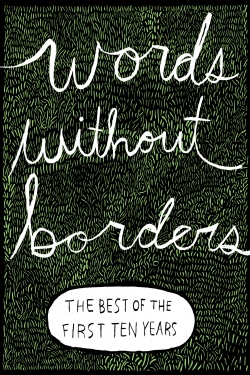 Words without Borders: The Best of the First Ten Years