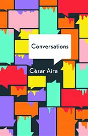 Conversations by Cesar Aira