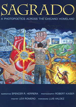 Sagrado: A Photopoetics across the Chicano Homeland