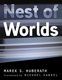 Nest of Worlds, Marek Hubareth