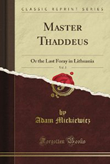 Master Thaddeus or the Las Foray in Lithuania