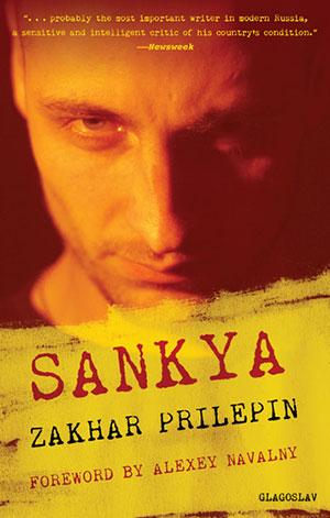 Sankya by Zakhar Prilepin