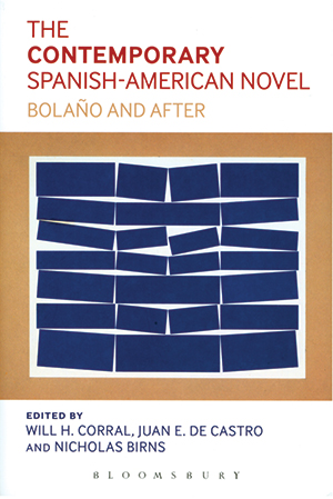 The Contemporary Spanish-American Novel: Bolaño and After
