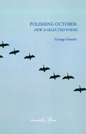 Polishing October: New and Selected Poems