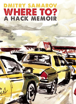 Where To? A Hack Memoir
