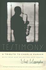 Testimony: A Tribute to Charlie Parker