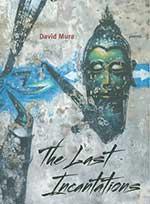 The Last Incantations