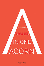 A Thousand Forests in Once Acorn