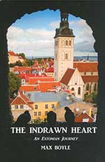 The Indrawn Heart: An Estonian Journey