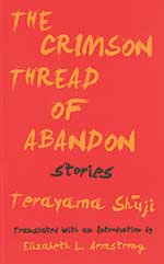 The Crimson Thread of Abandon