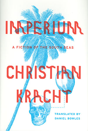 Imperium: A Fiction of the South Seas