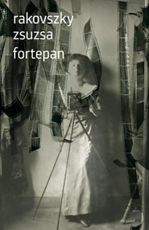 The cover to Fortepan: versek by Zsuzsa Rakovszky