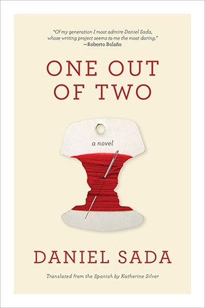 The cover for One Out of Two by Daniel Sada