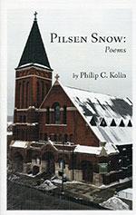 Pilsen Snow: Poems