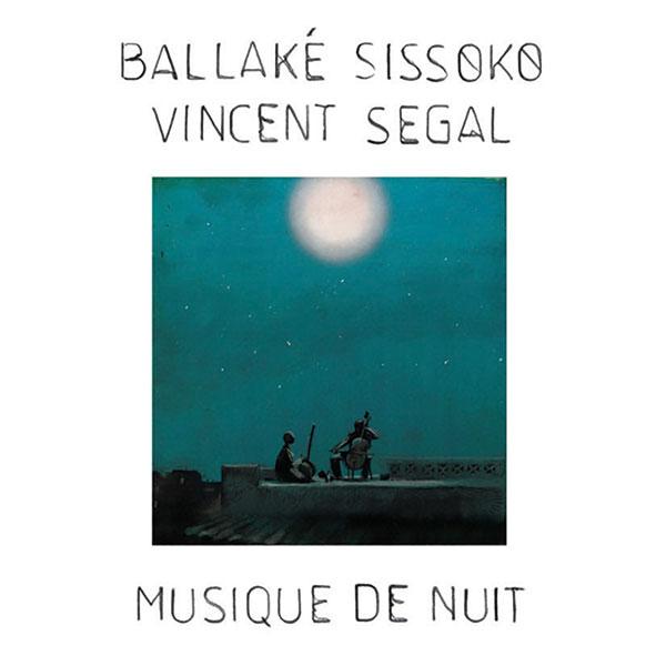 Musique de Nuit by Vincent Segal & Ballaké Sissoko