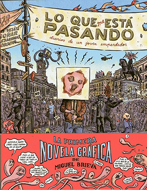 The cover to Lo que me está pasando by Miguel Brieva