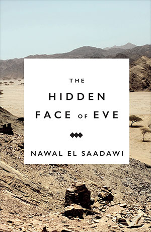 The cover to and The Hidden Face of Eve by Nawal El Saadawi
