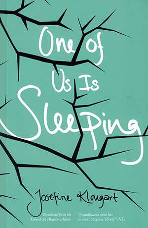 The cover to One of Us Is Sleeping by Josefine Klougart